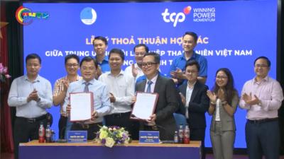 Lễ ký thỏa thuận hợp tác giữa Trung ương Hội LHTN Việt Nam và Công ty TNHH TCPVN