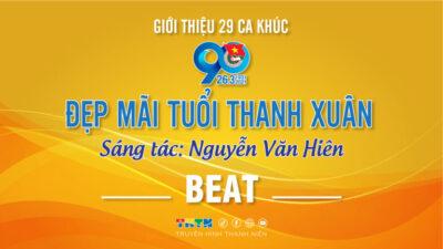 Beat Sáng mãi tuổi thanh xuân - Nguyễn Văn Hiên
