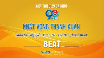 Beat Khát vọng thanh xuân - Xuân Trí