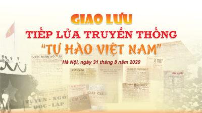 """Giao lưu: Tiếp lửa truyền thống """"Tự hào Việt Nam"""""""