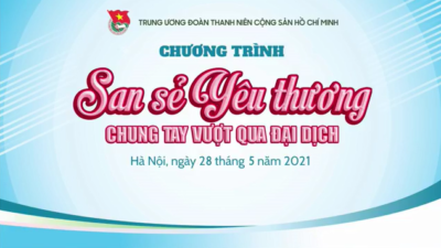 Chương trình San sẻ yêu thương - Vượt qua đại dịch