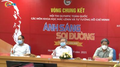 """Hội thi Olympic toàn quốc các môn Khoa học Mác-Lênin và Tư tưởng Hồ Chí Minh """"Ánh sáng soi đường"""" lần thứ IV, năm 2021"""