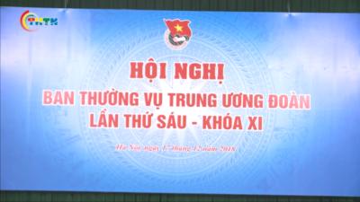 Hội nghị Ban thường vụ Trung ương Đoàn lần thứ sáu Khóa VI