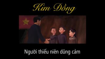 Kim Đồng - Người thiếu niên dũng cảm