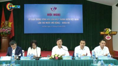 Hội nghị Ủy ban Trung ương Hội LHTN Việt Nam lần thứ 10, khóa VII