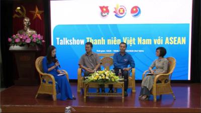 Talkshow Thanh niên Việt Nam với ASEAN.
