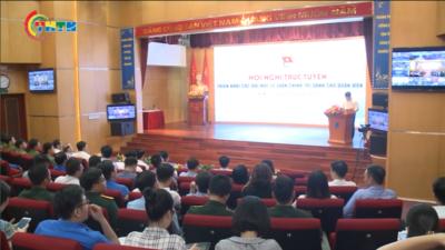 Hội nghị trực tuyến triển khai các bài học lý luận chính trị cho đoàn viên, thanh niên.