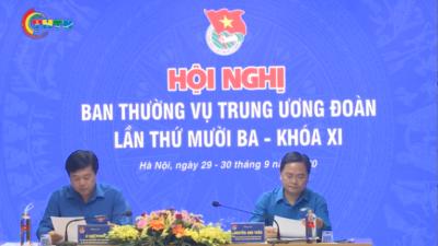 Hội nghị Ban Thường vụ Trung ương Đoàn lần thứ 13 khóa XI