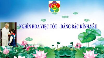 Lạng Sơn - Nghìn hoa việc tốt, dâng Bác Kính yêu