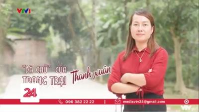 """Nguyễn Thị Thúy - """"Bà chủ"""" của Trang trại Thanh Xuân"""