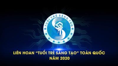 """Liên hoan """"Tuổi trẻ sáng tạo"""" toàn quốc năm 2020"""