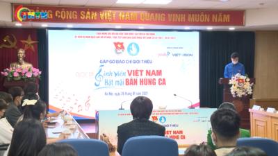 """Phát động Cuộc thi """"Sinh viên Việt Nam – Hát mãi bản hùng ca"""""""