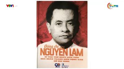 Đồng chí Nguyễn lam - Bí thư thứ Nhất đầu tiên của Đoàn TNCS Hồ Chí Minh