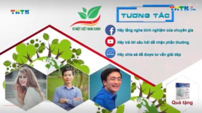 Live: Vì một Việt Nam xanh - Số 2