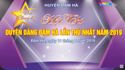 """Chung kết Duyên dáng Đầm Hà 2019 - Ai sẽ trở thành cô gái """"Duyên dáng nhất Đầm Hà""""?"""