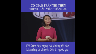 Cô giáo Trần Thị Thúy - Top 50 giáo viên toàn cầu
