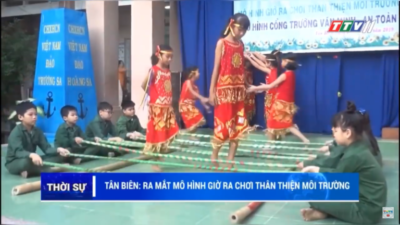 Tây Ninh – Tân Biên: Ra mắt mô hình giờ ra chơi thân thiện môi trường.
