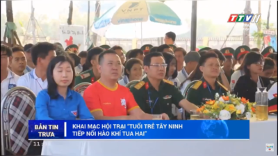 Tây Ninh – Khai mạc Hội trại tuổi trẻ tiếp nối hào khí Tua Hai