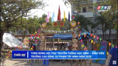 Tây Ninh – Tưng bừng Hội trại truyền thống học sinh - sinh viên trường cao đẳng sư phạm.
