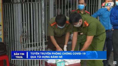 """Tây Ninh - """"Tuyên truyền phòng, chống dịch COVID-19 qua túi đựng bánh mì""""."""