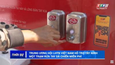 Tây Ninh - Trung ương Hội LHTN Việt Nam hỗ trợ Tây Ninh 1 trạm rửa tay dã chiến miễn phí.