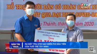 Tây Ninh - Ra mắt trụ ATM gạo miễn phí.