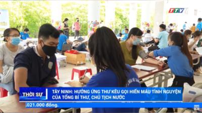 Tây Ninh - Hưởng ứng thư kêu gọi hiến máu tình nguyện của Tổng Bí thư, Chủ tịch nước.