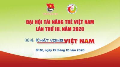 Đại hội Tài năng trẻ Việt nam lần thứ III, năm 2020