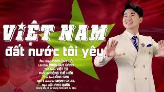 Việt Nam đất nước tôi yêu